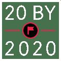 20 by 2020